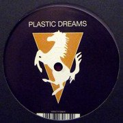 Plastic Dreams (one-sided)