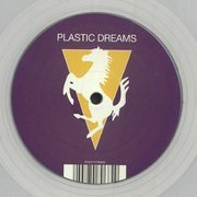 Plastic Dreams (one-sided) clear vinyl
