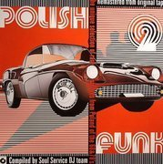 Polish Funk 2 - The Unique Selection Of Rare Grooves From Poland Of The 60 & 70's (compiled by Soul Service)