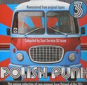 Polish Funk 3 - The Unique Selection Of Rare Grooves From Poland Of The 70's (compiled by Soul Service)