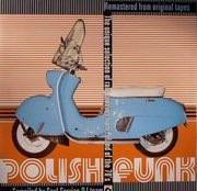 Polish Funk - The Unique Selection Of Rare Grooves From Poland Of The 70's (compiled by Soul Service)