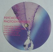 Psychotic Photosynthesis / Psychotic Photosynthesis (No Drum Mix)