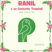 Ranil Y Su Conjunto Tropical (Limited Dance Edition) 180g