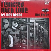 Remixed With Love By Joey Negro Vol. Three Part One (gatefold)