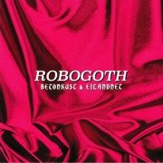 Robogoth EP (pink marbled vinyl)