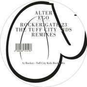Rocker / Gate 23 (Tuff City Kids Remixes)
