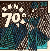 Senegal 70 - Sonic Gems & Previously Unreleased Recordings From The 70's (vinyl + booklet)