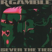 Sever The Ties