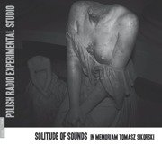 Solitude Of Sounds - In Memoriam Tomasz Sikorski
