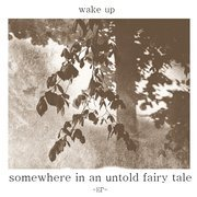 Somewhere In An Untold Fairy Tale EP (black vinyl)
