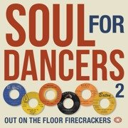 Soul For Dancers 2: Out On The Floor Firecrackers