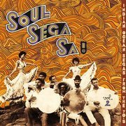 Soul Sega Sa ! Vol.2: Indian Ocean Segas From The 70's