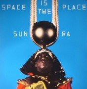 Space Is The Place (180g)