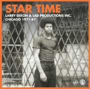 Star Time - Larry Dixon & LAD Productions, Inc. Chicago 1971-87