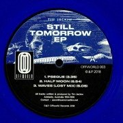 Still Tomorrow EP (blue vinyl)