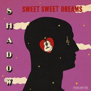 Sweet Sweet Dreams (180g gatefold)