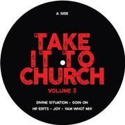 Take It To Church Volume 3