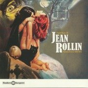 The B-Music Of Jean Rollin 1968-1973