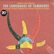 The Languages Of Tambores (A Spiritual Journey Through The Cultural Heritage Of Drums)