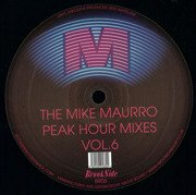 The Mike Maurro Peak Hour Mixes Vol. 6