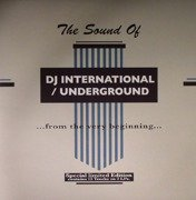 The Sound Of DJ International / Underground