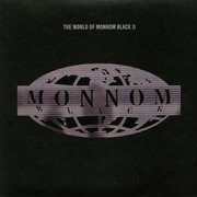 The World Of Monnom Black II