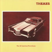 Themes: The All American Powerhouse (180g)