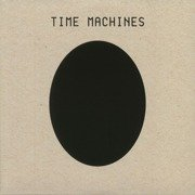 Time Machines (gatefold)