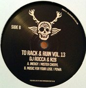 To Rack & Ruin Vol. 13