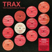 Trax - The Foundations Of House (180g)