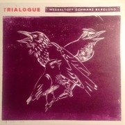 Trialogue (Limited Edition)