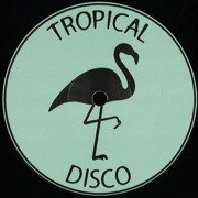 Tropical Disco Edits Vol. 11 (180g)