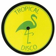 Tropical Disco Edits Vol. 3