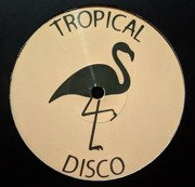 Tropical Disco Edits Vol. 8 (180g)