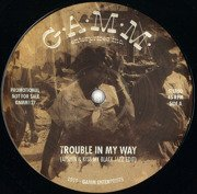Trouble In My Way / The Riot