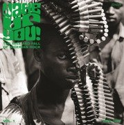 Wake Up You! Vol. 1 - The Rise And Fall Of Nigerian Rock 1972-1977