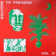 Welcome To Paradise Vol. II: Italian Dream House 1989-93