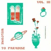 Welcome To Paradise Vol. III: Italian Dream House 1990-94