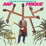 Welcome To The Colorful World Of Arp Frique