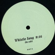 Whistle Song / Do U Luv Me (Re-Edits)