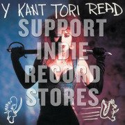 Y Kant Tori Read (Record Store Day 2017 Black Friday)
