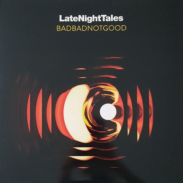 BadBadNotGood: Late Night Tales (180g) Late Night Tales   Side One