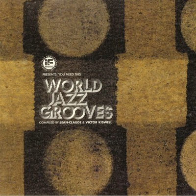 If Music Presents: You Need This - World Jazz Grooves (gatefold) 180g