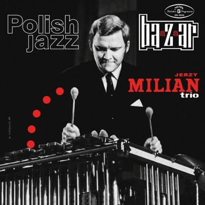 Bazaar (Polish Jazz Vol. 17) 180g