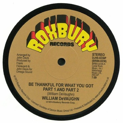 Be Thankful For What You Got: 45th Anniversary Edition (black vinyl)
