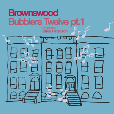 Brownswood Bubblers Twelve Pt. 1
