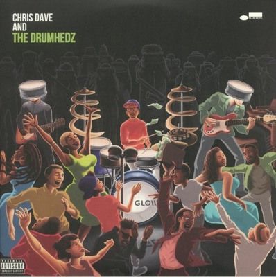 Chris Dave And The Drumhedz (gatefold)