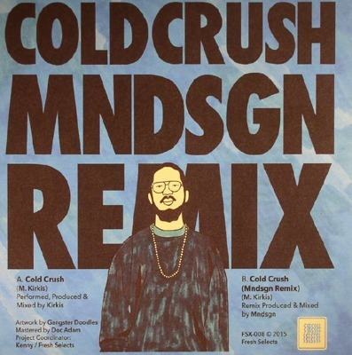 "Cold Crush (incl. MNDSGN RMX)  (7"" + MP3 download code)"