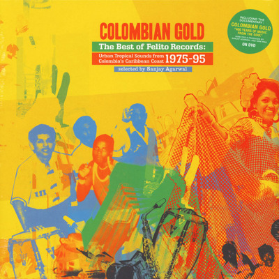 Colombian Gold: The Best Of Felito Records
