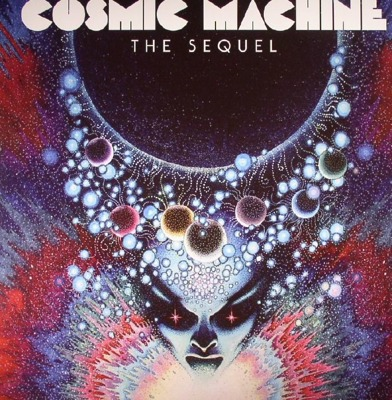 Cosmic Machine - The Sequel - A Voyage Across French Cosmic & Electronic Avantgarde (70s-80s)